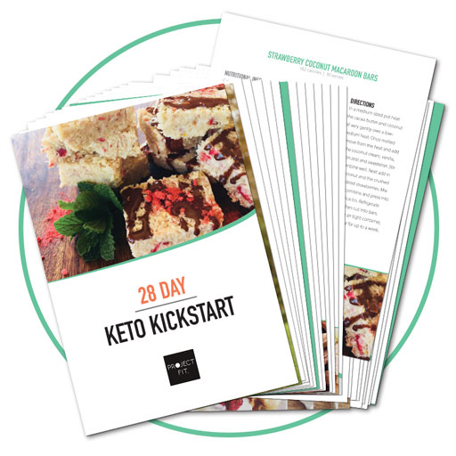 Kickstart your healthy-eating Keto journey with this 28 Day Keto Kickstart ebook from Project Fit